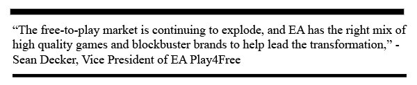 quote from ea about play4free