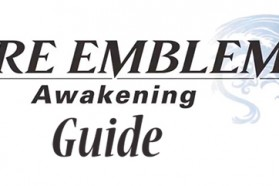 Fire Emblem: Awakening Guide – How to Unlock Paralogue Chapters Guide