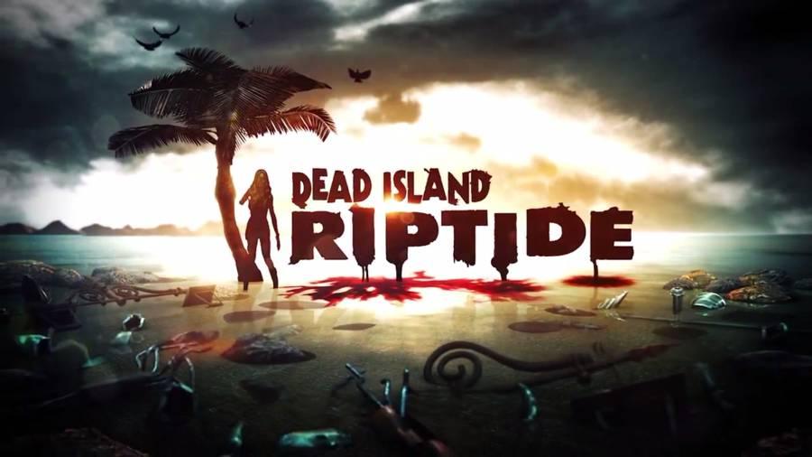 Dead Island Riptide Guide
