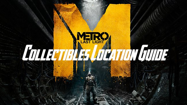 Metro-Last-Light-collectibles-location