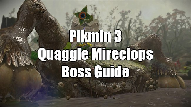 quaggle mireclops boss guide