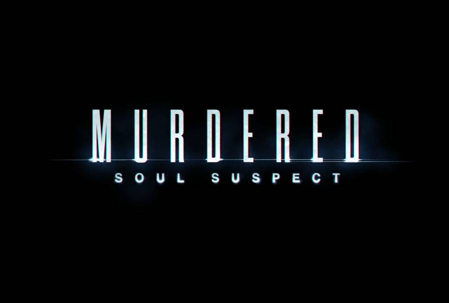 Murdered Soul Suspect Ghost Girl Guide