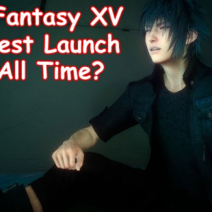 Final Fantasy XV Could Be The Greatest Video Game Launch Of All Time