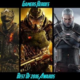 Gamers Heroes – The Best Of 2016 Awards