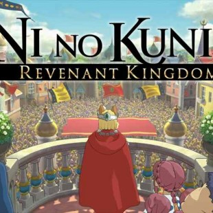 New Ni No Kuni 2 Trailer Shows Off Exploration And Combat