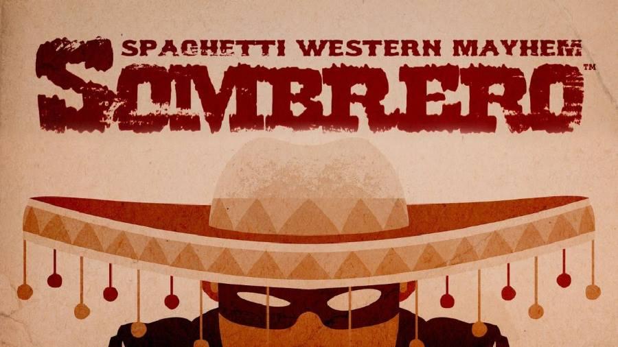 Sombrero Spaghetti Western Mayhem - Gamers Heroes