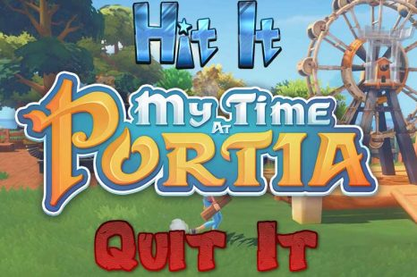 Hit It or Quit It – My Time at Portia Early Access