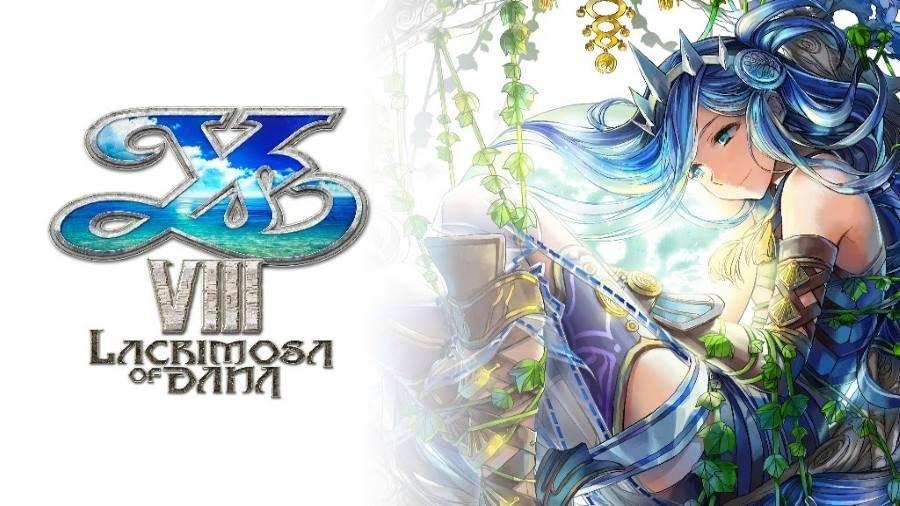 Ys VIII Lacrimosa of DANA - Gamers Heroes