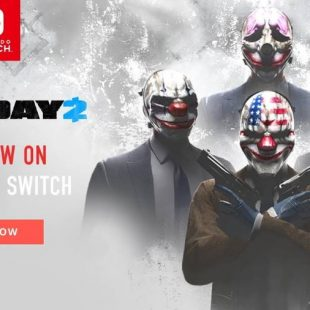 PAYDAY 2 Out on Nintendo Switch Today