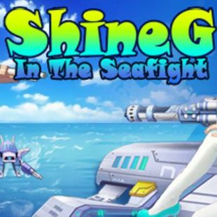 ShineG in the SeaFight Review