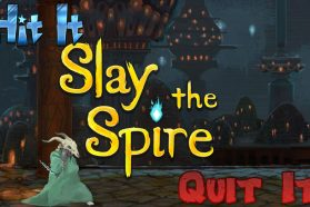 Hit It or Quit It – Slay The Spire Early Access