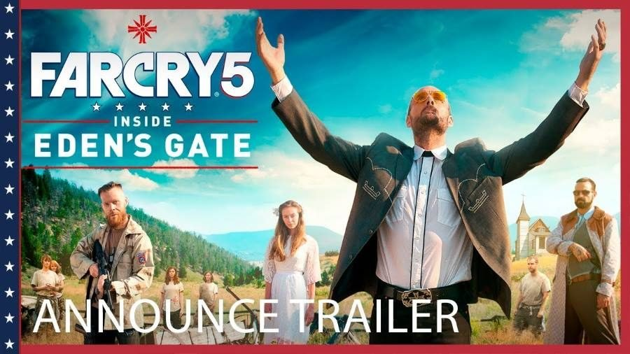 Far Cry 5 Inside Eden's Gate - Gamers Heroes