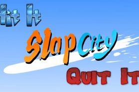 Hit It or Quit It – Slap City Early Access