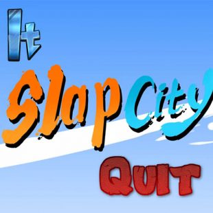 Hit It or Quit It – Slap City Early Access