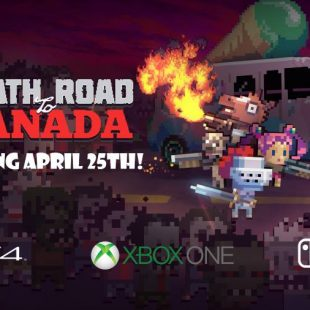 Death Road To Canada Launches April 25