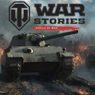 "World of Tanks Adds War Stories: ""Spoils of War"" Trilogy"