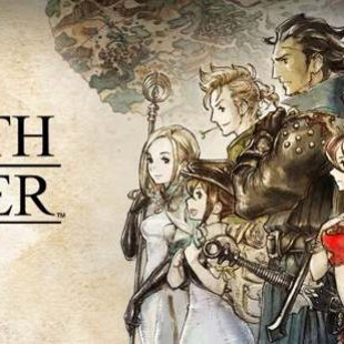 Let Me Tell You About Octopath Traveler