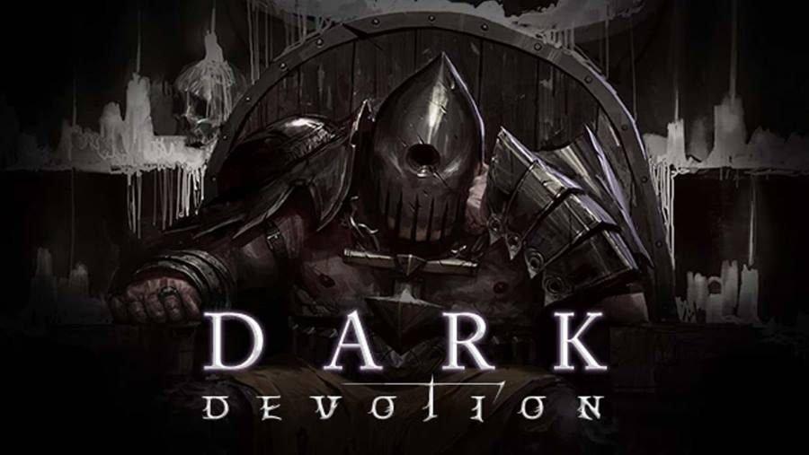 Dark Devotion - Gamers Heroes