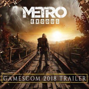 Metro Exodus Gets gamescom Trailer