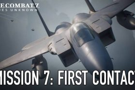 Ace Combat 7 Gets Mission 7 Trailer
