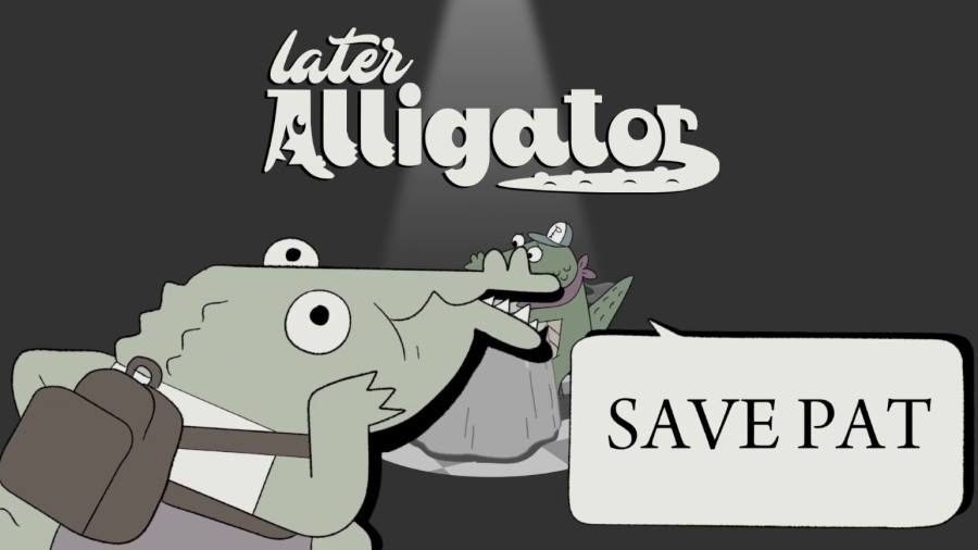 Later Alligator - Gamers Heroes