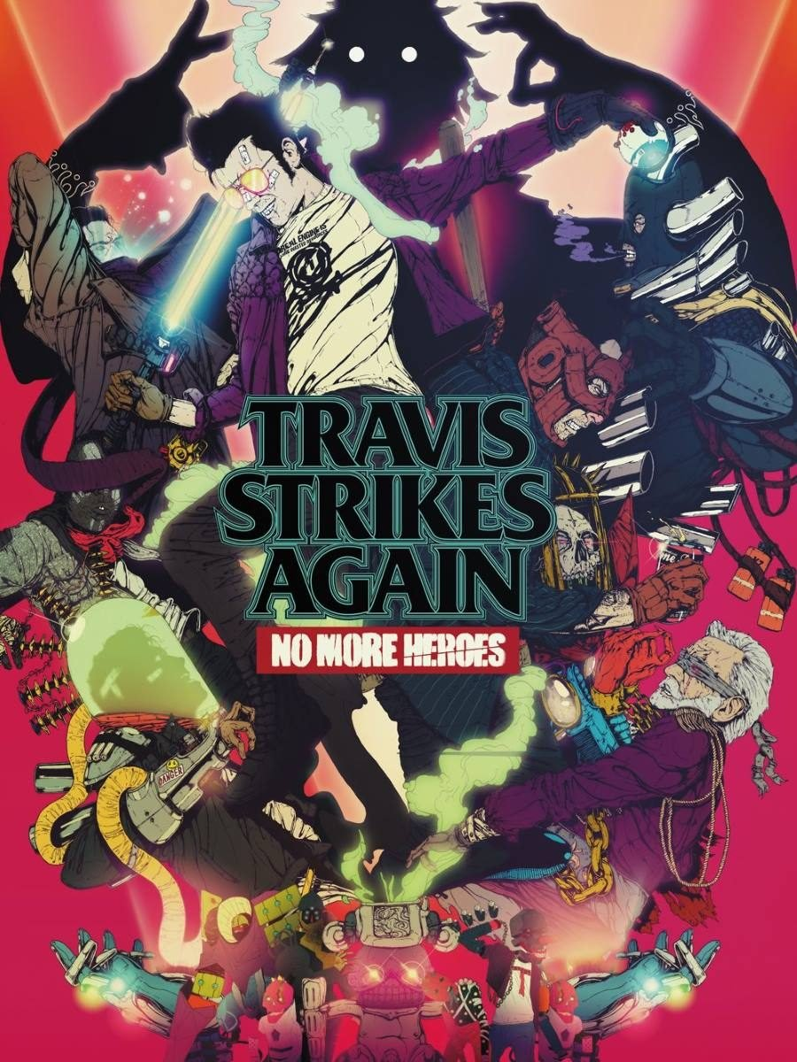 Travis Strikes Again No More Heroes - Gamers Heroes