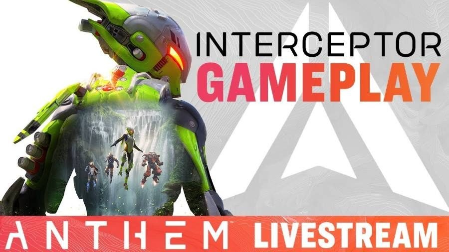 Anthem Interceptor Gameplay Livestream - Gamers Heroes