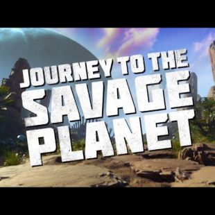 Journey to the Savage Planet Announced