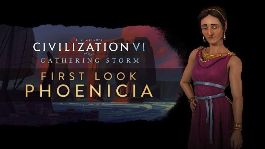 Civilization VI Gathering Storm Phoenicia - Gamers Heroes