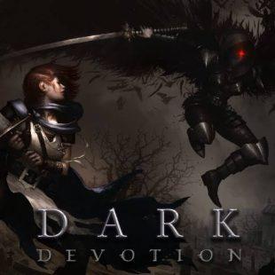Dark Devotion Gets New Gameplay Trailer