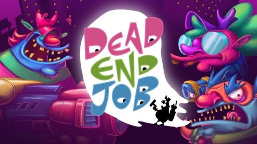 Dead End Job - Gamers Heroes