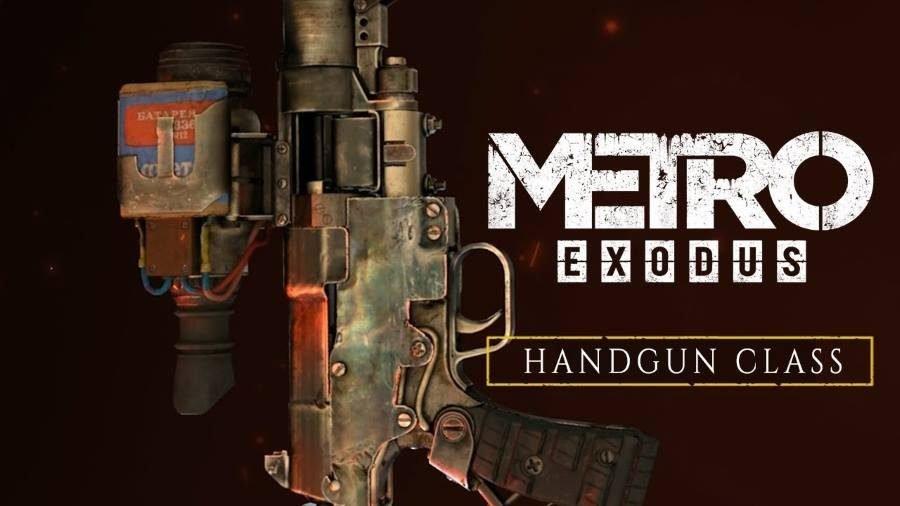 Metro Exodus Handgun Class - Gamers Heroes