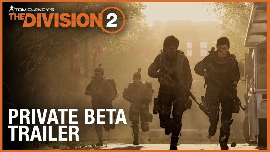 Tom Clancy's The Division 2 Private Beta Trailer - Gamers Heroes