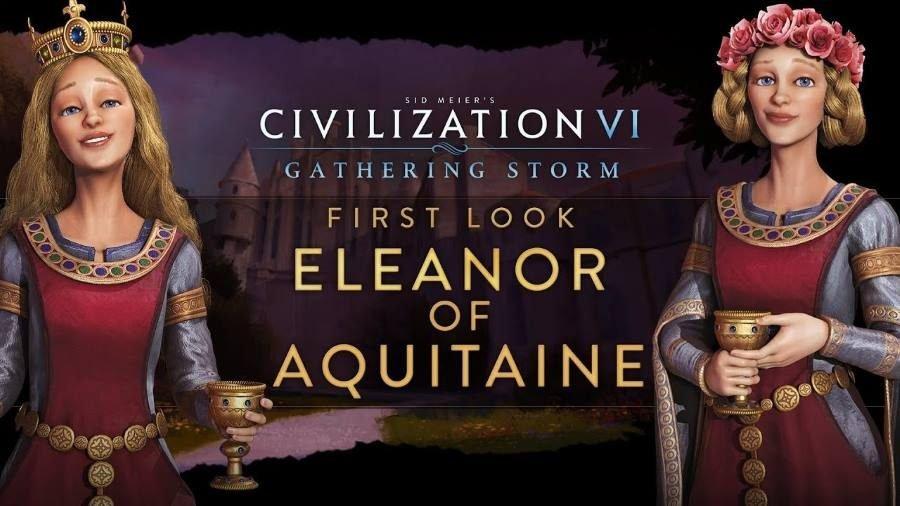 Civilization VI Gathering Storm Eleanor - Gamers Heroes