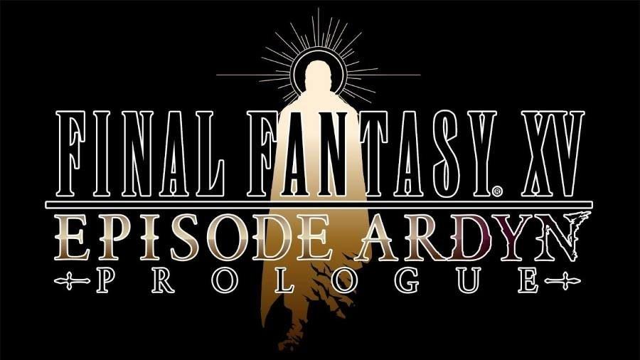 Final Fantasy XV Episode Ardyn - Gamers Heroes