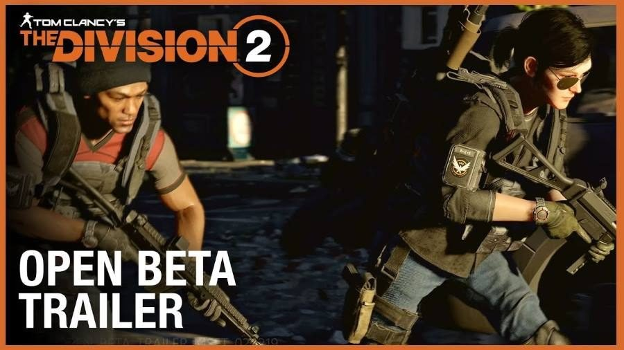 Tom Clancy's The Division 2 Open Beta Trailer - Gamers Heroes