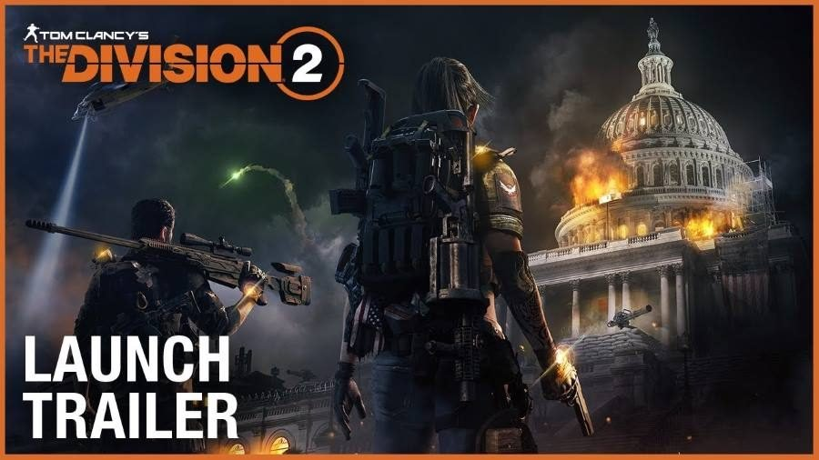 Tom Clancy's The Division 2 Launch Trailer - Gamers Heroes