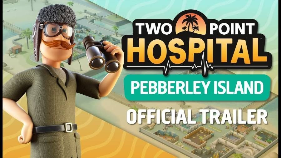 Two Point Hospital Pebberley Island - Gamers Heroes
