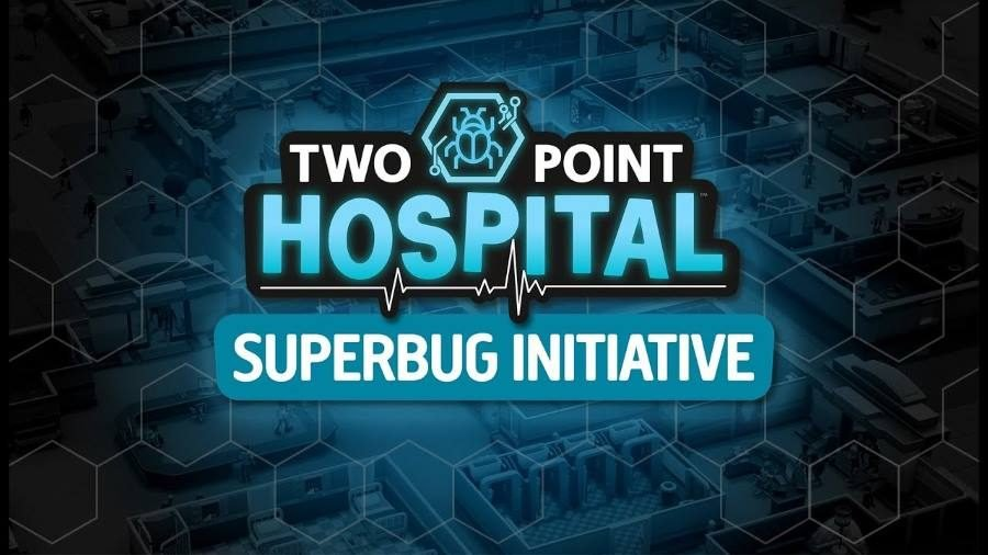 Two Point Hospital Superbug Initiative - Gamers Heroes