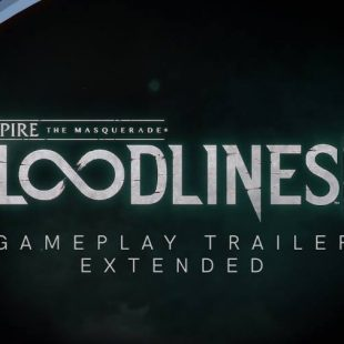 Vampire: The Masquerade – Bloodlines 2 Gets Extended Gameplay Trailer