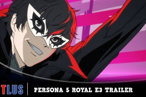 Persona 5 Royal Gets E3 Trailer