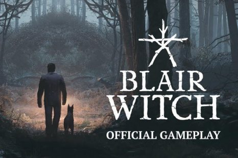 Blair Witch Gets Official Gameplay Trailer