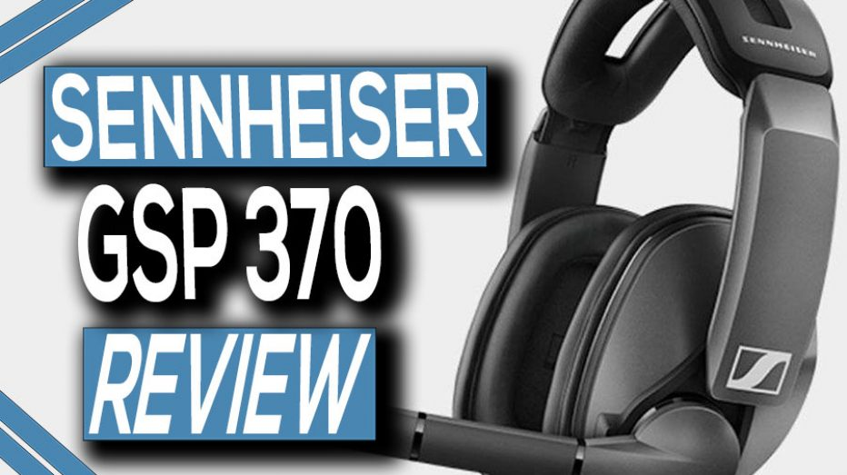 Sennheiser GSP 370 Wireless Headset Review
