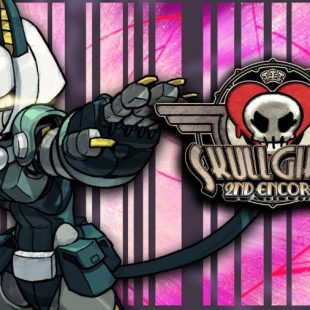 Skullgirls 2nd Encore Gets Accolades Trailer