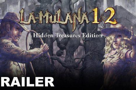 LA MULANA 1&2 Launching in March