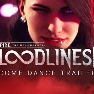 Vampire: The Masquerade – Bloodlines 2 Gets 'Come Dance' Trailer