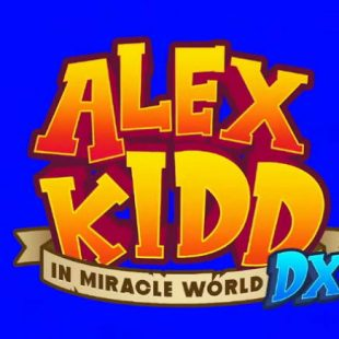 Alex Kidd in Miracle World DX Launch Trailer Released