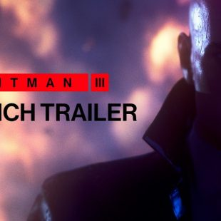 HITMAN 3 Gets Launch Trailer