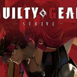 Guilty Gear -Strive- Review