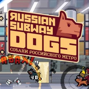 Russian Subway Dogs Launch Trailer Released